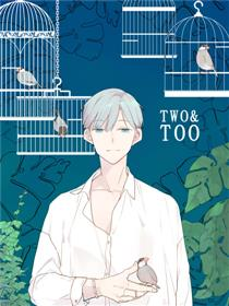 Two&Too漫画